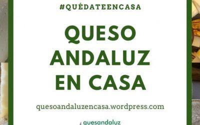 Las queserías artesanas andaluzas organizan la campaña #QuesoAndaluzenCasa